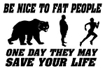 Be Nice To Fat People Decal Sticker