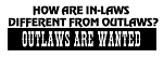 Outlaws Are Wanted Decal Sticker