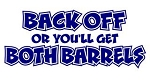 Back Off Or You'll Get Both Barrels Decal Sticker