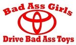 Bad Ass Girls Drive Toyota v1 Decal Sticker