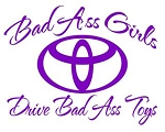 Bad Ass Girls Drive Toyota v3 Decal Sticker