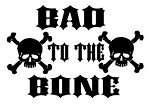 Bad to the Bone Decal Sticker