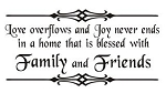 Blessed with Family and Friends Decal