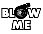 Blow Me - Turbo Decal Sticker