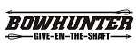 Bowhunter Give Em The Shaft Decal Sticker
