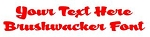 Brushwacker Font Decal Sticker