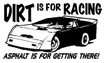 Dirt Is For Racing Late Model Decal Sticker