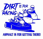 Dirt is for Racing - Go Kart v2 Decal Sticker