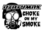 Dirtymax Diesel Choke On My Smoke Decal Sticker