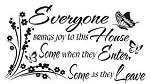 Everyone Brings Joy To This House Decal