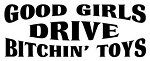 Good Girls Drive Bitchin Toys Decal Sticker