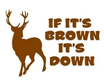 If It's Brown It's Down Decal Sticker