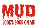 Mud Looks Good On Me Decal Sticker