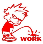 Piss On Work Decal Sticker