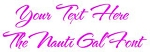 The Nauti Gal Font Decal Sticker