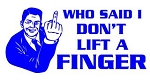 Who Said I Don't Lift A Finger v2 Decal Sticker