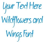 Wildflowers and Wings Font Decal Sticker