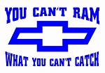 You Cant Ram Chevy Decal Sticker