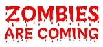 Zombies Are Coming Decal Sticker