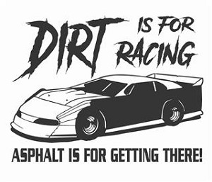 Dirt Is For Racing Late Model V2 Decal Sticker